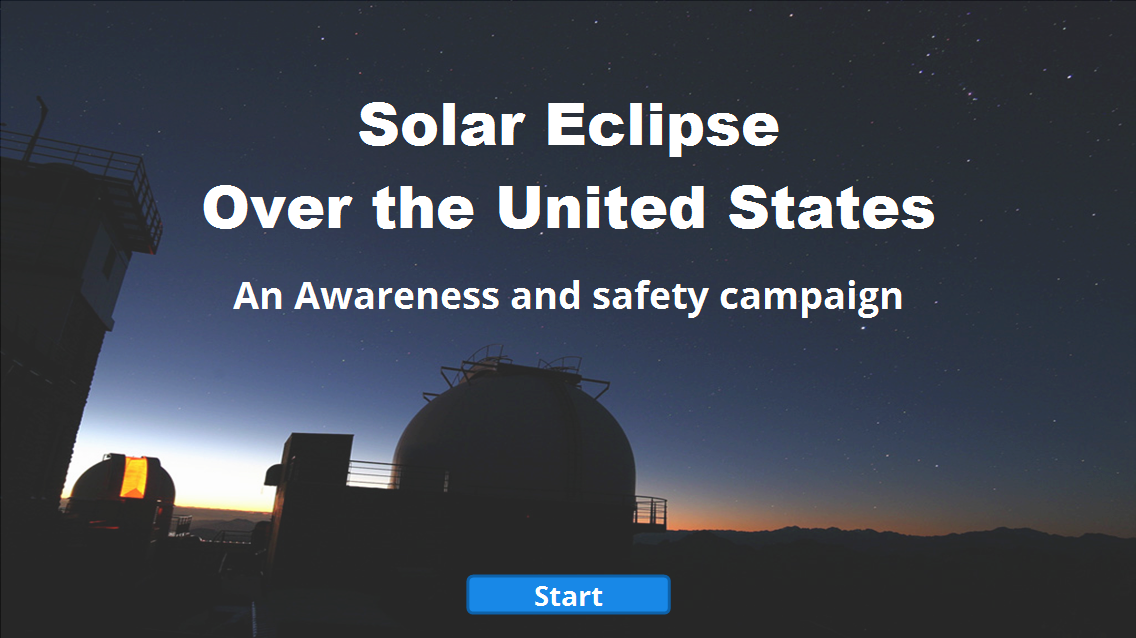 Solar Eclipse Over the United States: An Awareness and Safety Campaign